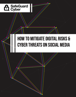 SafeGuard_Cyber-How to Manage Digital Risks and Cyber Threats on Social Media_COVER