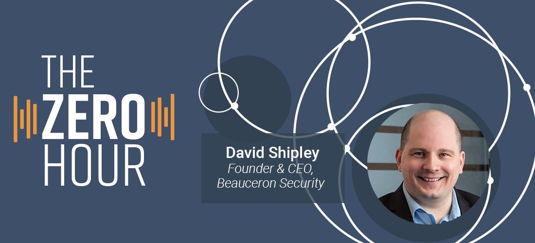 David Shipley - CEO Beauceron Security